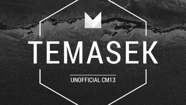 UnOfficial Temasek's CM13 ROM