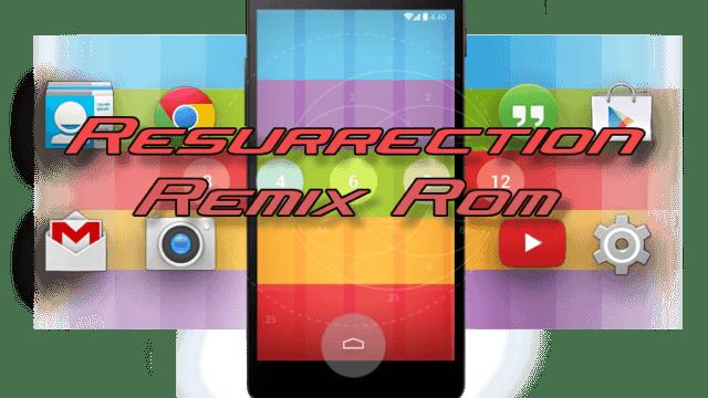 RESURRECTION REMIX v5.7.3 ROM