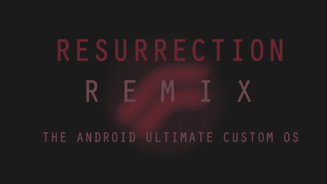 Ressurection Remix N-5.8.5