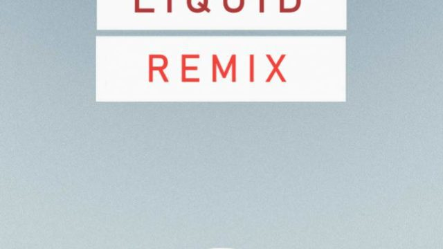 Liquid Remix